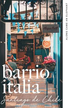 Traveling to Santiago de Chile? Here's a perfect travel guide to explore Santiago's historic neighbourhood: Barrio Italia. Features how to get there what to see where to shop en where to eat in Barrio Italia. Italy Travel Tips, Europe Travel Guide, Travel Guides, Travel Destinations, South America Travel, North America, Visit Italy, Central America, Cool Places To Visit
