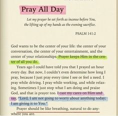 """Pray all day.Prayer is power. It's not weak as satan or some who've chosen to believe his lies would like to convince us of. Jesus prayed consistently♥️ So, why wouldn't we. -Kai☕️ """"Pray without ceasing. Prayer Scriptures, Bible Prayers, Faith Prayer, Bible Verses Quotes, My Prayer, Faith Quotes, Godly Quotes, Scripture Verses, Prayer Board"""