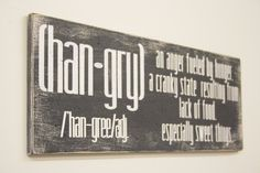 Hangry An Anger Fueled By Hunger Kitchen Sign Wood Kitchen Sign Distressed Wood Shabby Chic Decor Rustic Chic Decor Wood Wall Art