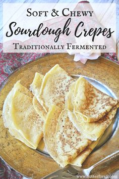 A fully fermented sourdough crepe batter to make delicious crepes to enjoy with sweet and savory fillings, sauces and toppings. Uses sourdough discard! Sourdough Pancakes, Sourdough Recipes, Sourdough Bread, Sourdough Cinnamon Rolls, Sourdough Starter Discard Recipe, Bread Starter, Whole Food Recipes, Cooking Recipes, Cooking Pork