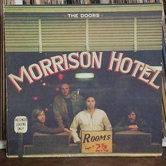 The Doors - Morrison Hotel. Legendary The Doors! Morrison Hotel, Jim Morrison, Greatest Album Covers, Rock Album Covers, Classic Album Covers, The Doors, Front Doors, Rock And Roll, Pop Rock