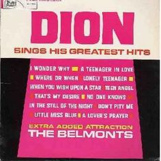 Dion - Dion Sings His Greatest Hits: Teenager In Love, Teen Angel, That's My Desire, Where Or When, I Wonder Why, Lonely Teenager, In The Still Of The Night, When You Wish Upon A Star (vinyl LP record) - EX8/VG7 - LP Records $10.00