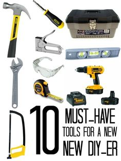 10 Must-Have Tools For A New DIYer via Tipsaholic.com #tools #diy
