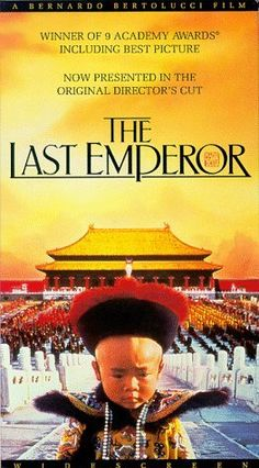 The Last Emperor, 1987. The story chronicles the history of Pu Yi, the last of the Emperors of China, from his lofty birth and brief reign in the Forbidden City, the object of worship by half a billion people; through his abdication, his decline, and dissolute lifestyle; his exploitation by the invading Japanese; and finally to his obscure existence as just another peasant worker in the People's Republic of China. Grade: 7.02/10