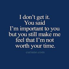 New quotes feelings confused relationships happy 30 Ideas Make Time Quotes, You Hurt Me Quotes, Ignore Me Quotes, Confused Love Quotes, Being Ignored Quotes, Want Quotes, New Quotes, Life Quotes, Inspirational Quotes