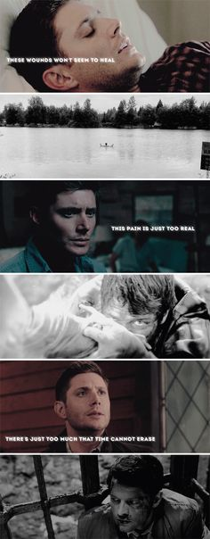 these wounds won't seem to heal this pain is just too real there's just too much that time cannot erase #spn #destiel