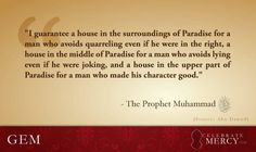 The Prophet Muhammad (peace be upon him) on reward of good character.    Let's Make History by Telling His Story. CelebrateMercy.com    New Webcast Coming Soon: Ramadan 2012