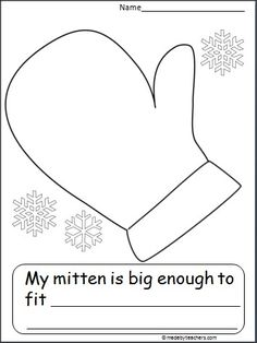 This is a mitten activity available FREE on Madebyteachers.com. Students write one thing that will fit in their mitten and draw a picture of it. Use it with the story The Mitten.