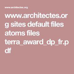 www.architectes.org sites default files atoms files terra_award_dp_fr.pdf