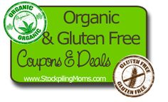 Organic and Gluten Free Coupons!  A great way to save with this list!