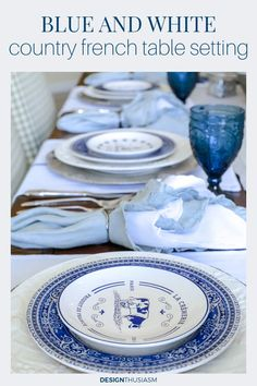 If you love the relaxed elegance of a country French table setting, you'll enjoy the look of this holiday table centered around blue and white plates. French Table Setting, Country Table Settings, Elegant Table Settings, Beautiful Table Settings, French Country Christmas, Modern French Country, French Farmhouse Decor, French Country Decorating, Country Interior Design
