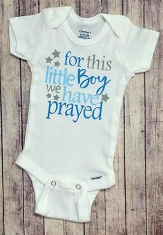 8ea01aa8e For This Little Boy We Have Prayed Shirt or Bodysuit - (0-24 months)(2T-16)  - new baby, baby shower, gift, rainbow baby, adoption, miracle