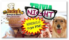 Woof! Woof! Don't miss Lucky's Burger & Brew Brookhaven's Trivia Night TONIGHT at 7:30! #‎beer #‎bestburgeratl #‎puppygoluckys #‎trivia