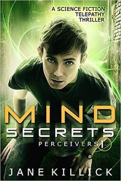 Amazon.com: Mind Secrets: A Science Fiction Telepathy Thriller (Perceivers Book 1) eBook: Jane Killick: Kindle Store