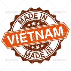 made in Vietnam vintage stamp isolated on white background ...  badge, banner, brown, business, button, certificate, certified, crafted, crafts, create, design, element, factory, generate, grunge, grungy, illustration, insignia, isolated, label, made, manufacture, mark, marker, old, orange, produce, product, retro, round, scratched, seal, sign, stamp, sticker, style, template, vietnam, vintage, warranty