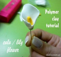 Polymer clay tutorial : Flower Calla /Lily for mother's day by Despinas Studio