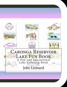 Cabonga Reservoir Lake Fun Book: A Fun and Educational Lake Coloring Book