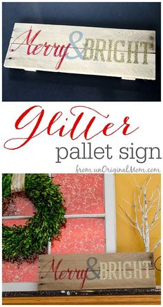 """Merry and Bright"" Glitter Pallet Sign made with the Silhouette 
