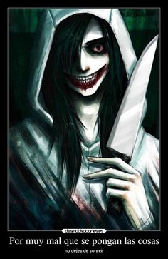 carteles sonrisa jeffthekiller creepypasta creepypastas sonreir dejes desmotivaciones