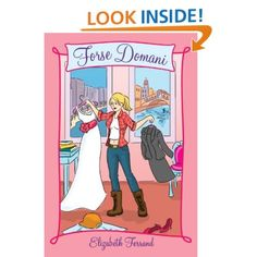Forse Domani: Maybe Tomorrow: Elizabeth Ferrand: Amazon.com: Kindle Store