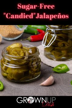 Discover how to make Sugar-Free Candied Jalapenos using no calorie monkfruit sweetener instead of sugar. They're sweet and spicy and virtually indistinguishable from the store-bought version. #grownupdishrecipe #candiedjalapenos #sugarfreerecipe #ketorecipe #pickledpeppers #traderjoescopycat #easymexicanfood #easymexicanrecipe