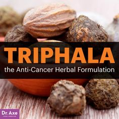 Triphala - Dr. Axe http://www.draxe.com #health #holistic #natural