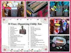 31 uses for the Organizing Utility Tote.  www.mythirtyone.com/areineck