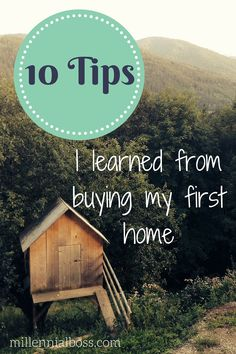 10 Lessons I learned from buying my first home and the thousands of dollars I regret spending. Don't make the same mistakes I did!