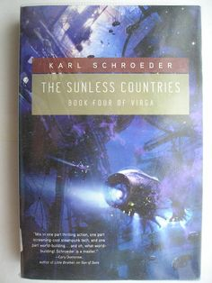 """Il romanzo """"The Sunless Countries"""" di Karl Schroeder è stato pubblicato per la prima volta nel 2009. È il quarto romanzo della serie di Virga. È al momento inedito in Italia. Immagine di copertina di Stephan Martiniere per un'edizione americana. Clicca per leggere una recensione di questo romanzo!"""