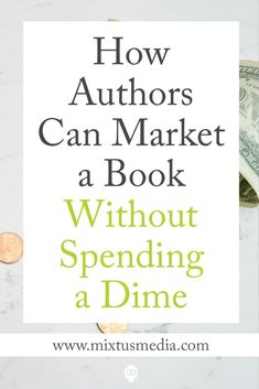 Tips and strategies for authors to effectively market your book for free! Book Marketing Tips, Book Marketing Strategy, Free Book Marketing