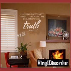 Wall Decal No greater joy....walk in the truth