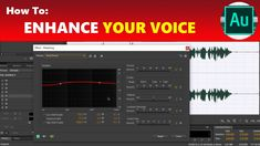 How to: Make Your Voice Sound Better Like Studio Quality in Adobe Audition