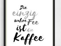 """Druck Print """"Fee Kaffee"""" A4"""