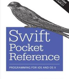 Swift Pocket Reference: Programming For Ios And Os X PDF