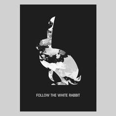 POSTER – FOLLOW THE WHITE RABBIT