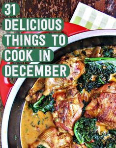 31 Delicious Things To Cook In December