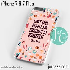 Oscar Wilde Quote YG Phone case for iPhone 7 and 7 Plus