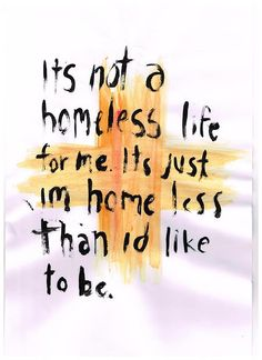homeless..love this song