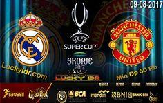 Prediksi Bola Real Madrid vs Manchester United 09 Agustus 2017 | Idn Sport Terpercaya