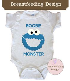 d4accfd5627cd Boobie Monster Pink Blue Breastfeeding onesie Shirt by Sweetteez1, $12.00  Baby Swag, Little Babies
