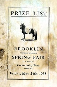 The Brooklin Spring Fair Prize List for 1935 contains local advertisements, prize lists, sports and entertainment programs, and an appreciation note. Appreciation Note, Spring Fair, Show Horses, Durham, Small Towns, Ontario, Canada, History, Image