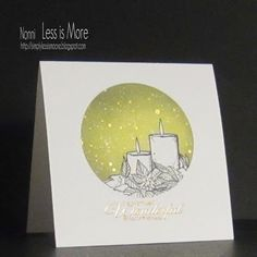 """Less is More"": Challenge - Candles / Something Depicting Light Christmas Sentiments, Christmas Greetings, Christmas Cards, December Challenge, Christmas Challenge, Wink Of Stella, White Acrylic Paint, Less Is More, Distress Ink"