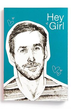 Ryan Gosling, Can't get enough!  'Hey Girl' Journal available at #Nordstrom