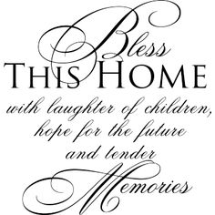 Bless this home. Show Me Your Love, I Love You Mom, Hope Love, Told You So, Family Love, Home And Family, Angel Stories, Psalm 84, Word Of Faith
