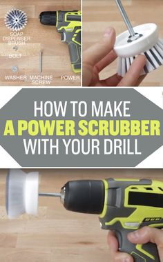 Hack your power drill to scrub down everything in your life in half the time.