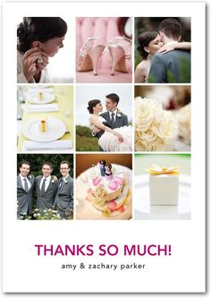 Thank you card (made up of pictures from the day). Make sure to write a personal message on the back ;)