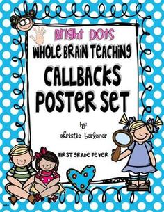 Whole Brain Teaching Callbacks Poster Set - First Grade Fever by Christie - TeachersPayTeachers.com