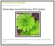 Countdown to Spring: Plants Map Journal Update  If you haven't visited recently check out our Explore page and see what's growing. We also added maps on several new pages on the site and now you can drag and drop the pin to locate your plants and build your garden map.  Read more at http://info.plantsmap.com/blog/countdown-to-spring