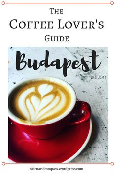 #Budapest is a city full of AMAZING #coffee. Here's where to find it. #Travelguides #Coffeetime #Europetravel