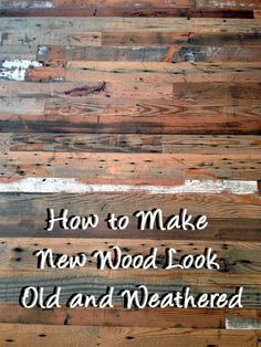 Whether you are putting up wood paneling, making a wooden crate, or building a piece of furniture out of wood, you may want to have your new wood look old and weathered to add a bit of character and c(Wooden Step Wood Signs) Furniture Projects, Diy Furniture, Old Wood Projects, Painting Furniture, Quality Furniture, Pallet Projects, Rustic Furniture, Luxury Furniture, Furniture Makeover